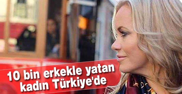 10 bin erkekle yatan kadın Türkiye'de