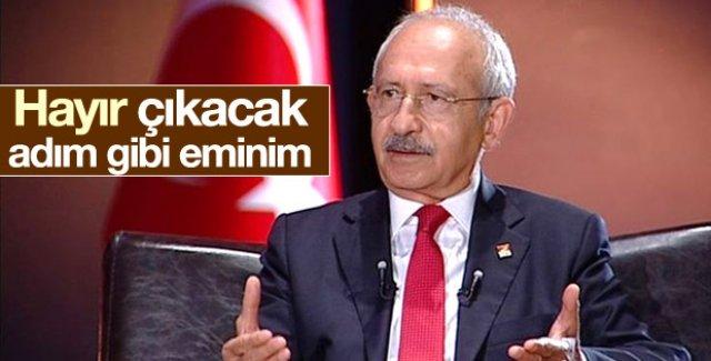 Kemal Kılıçdaroğlu'ndan referandum tahmini