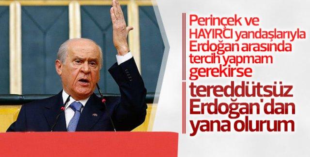Devlet Bahçeli: Perinçek değil Erdoğan tercihimiz
