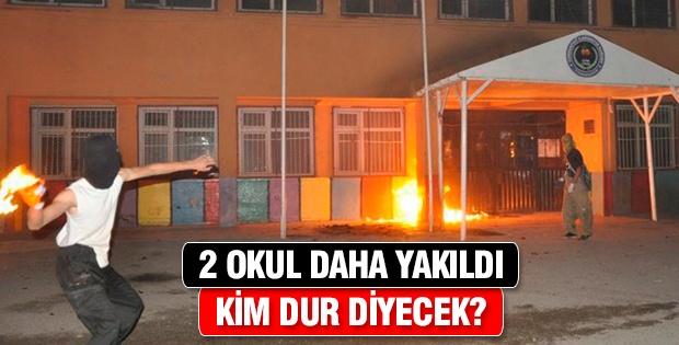 2 okul daha yakıldı