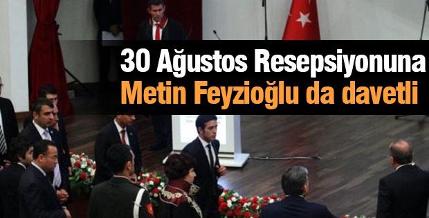 30 Ağustos Resepsiyonuna Metin Feyzioğlu da davetli