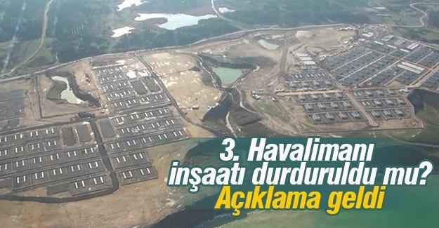 3. Havalimanı inşaatı durduruldu mu?Beklenen açıklama geldi