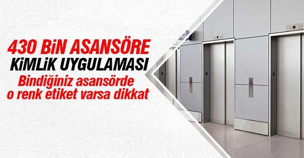 430 Bin asansöre kimlik uygulaması