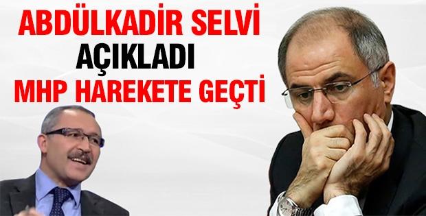 Abdülkadir Selvi açıkladı MHP harekete geçti