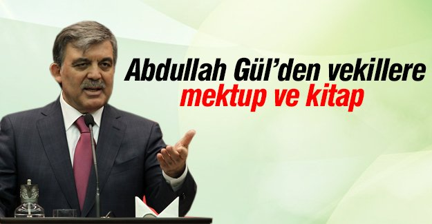 Abdullah Gül'den vekillere mektup ve kitap