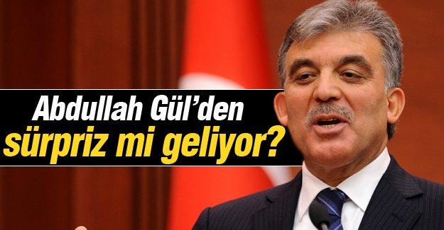 Abdullah Gül'den sürpriz mi geliyor?
