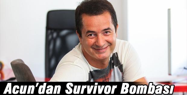 Acun'dan Survivor Bombası