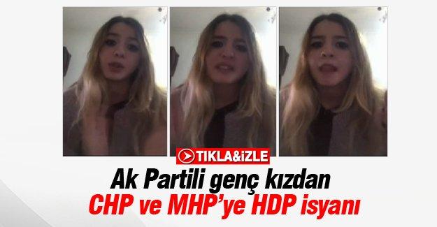 Ak Partili genç kızdan CHP ve MHP'ye HDP isyanı
