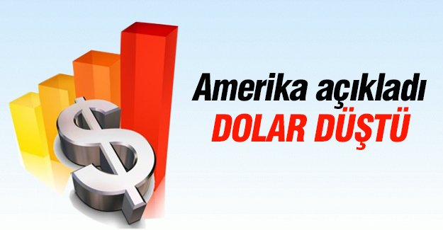 Amerika açıkladı dolar düştü