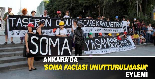 ANKARA'DA 'SOMA FACİASI UNUTTURULMASIN' EYLEMİ