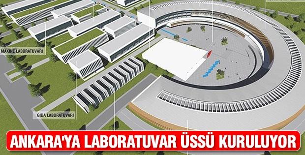Ankara'ya laboratuvar üssü kuruluyor