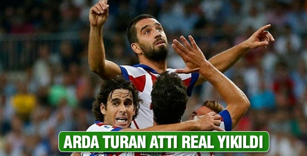 Arda Turan attı Real yıkıldı