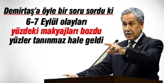 Arınç: Hiçbir gazeteci Demirtaş'ın 1,5 ay boyunca nerede olduğunu sormadı mı?