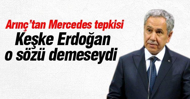 Arınç: Keşke Erdoğan o sözü demeseydi