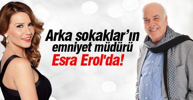 Arka Sokaklar'ın emniyet müdürü Esra Erol'da!