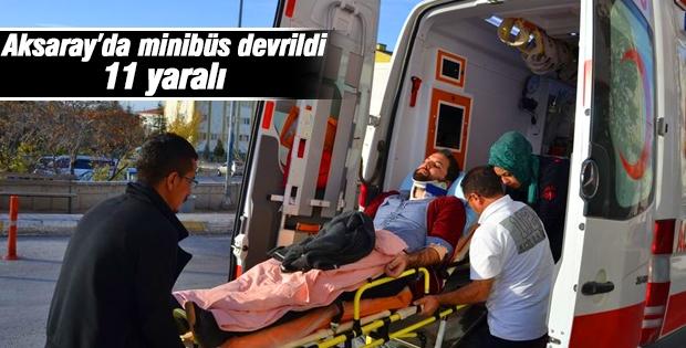 Aksaray'da minibüs devrildi