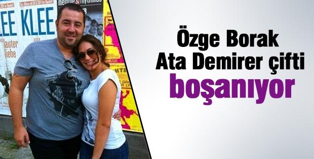 Ata Demirer- Özge Borak çifti boşanıyor