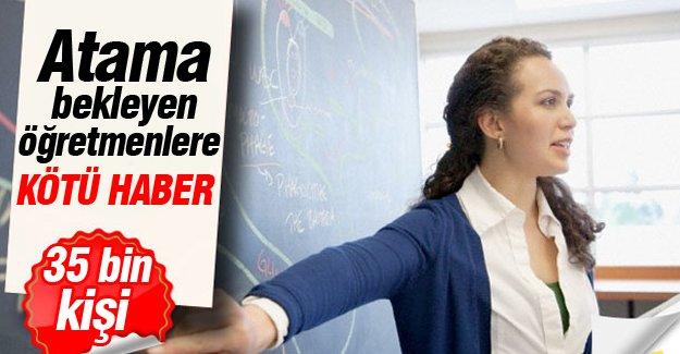 Atama bekleyen öğretmenlere kötü haber!