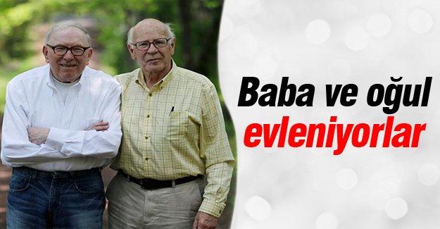 Baba ve oğul evleniyorlar!