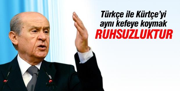 Bahçeli: Davutoğlu Türkçe ile Kürtçeyi eşit kefeye koyamaz