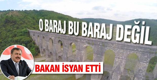 Bakan Eroğlu; o baraj istanbula su veren baraj değil