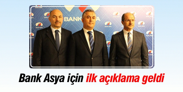 Bank Asya için ilk açıklama geldi!