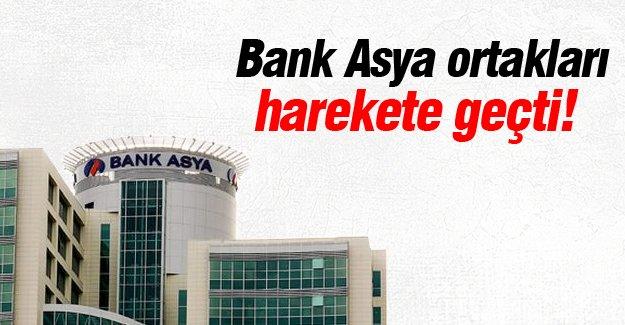 Bank Asya ortakları harekete geçti!