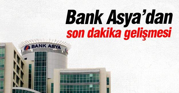 Bank Asya'dan son dakika gelişmesi