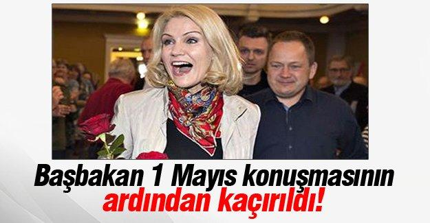 Başbakan 1 Mayıs konuşmasının ardından kaçırıldı!