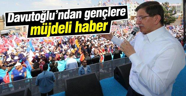 Başbakan Davutoğlu'dan gençlere müjdeli haber