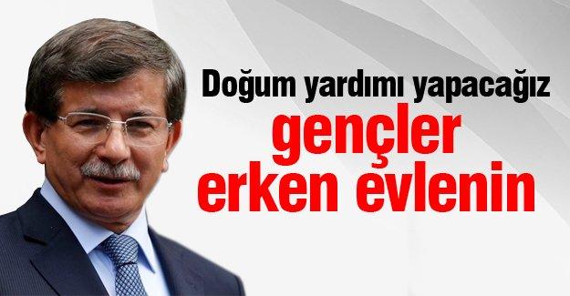 Başbakan Davutoğlu: Gençler erken evlenin