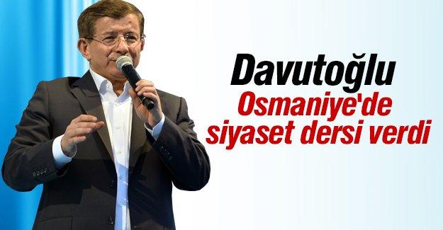 Başbakan Davutoğlu'ndan Osmaniye'de siyaset dersi