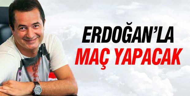 Başbakan Erdoğan ile Acun maç yapacak