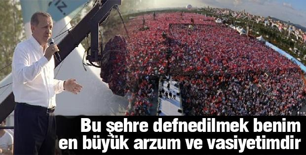 Başbakan Erdoğan Maltepe Mitinginde en Büyük Vasiyetini Açıkladı