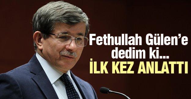 Başbakan, Fethullah Gülen ile görüşmesini anlattı