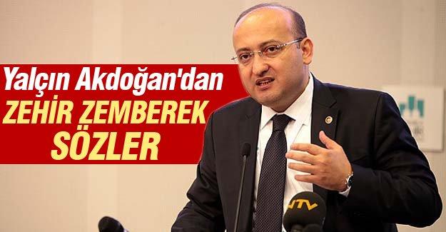 Başbakan Yardımcısı Yalçın Akdoğan'dan sert sözler