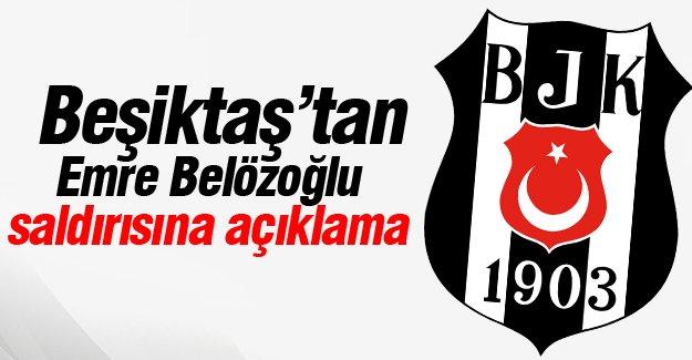 Beşiktaş'tan Emre Belözoğlu saldırısına açıklama
