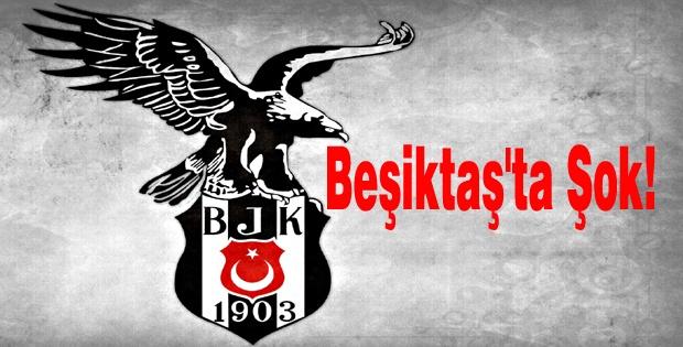 Beşiktaş'a Şok!