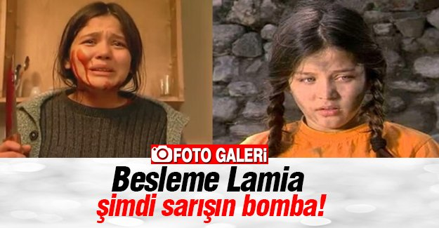 Besleme Lamia  şimdi sarışın bomba!