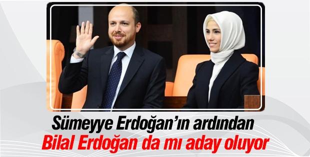 Bilal Erdoğan da milletvekili mi olacak?