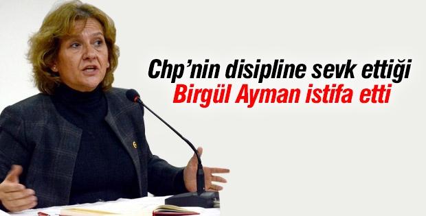 Birgül Ayman Güler, CHP'den İstifa Etti