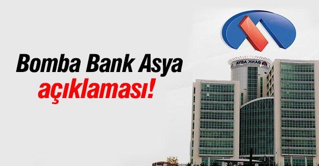 Bomba Bank Asya açıklaması!
