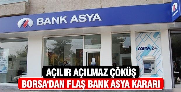 Borsa'dan flaş Bank Asya kararı