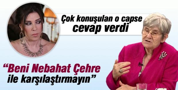 Canan Karatay, Nebahat Çehre ile karşılaştırılmasına cevap verdi