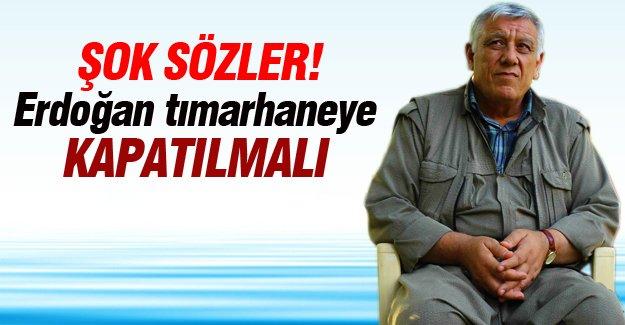 Cemil Bayık: Erdoğan tımarhaneye kapatılmalı