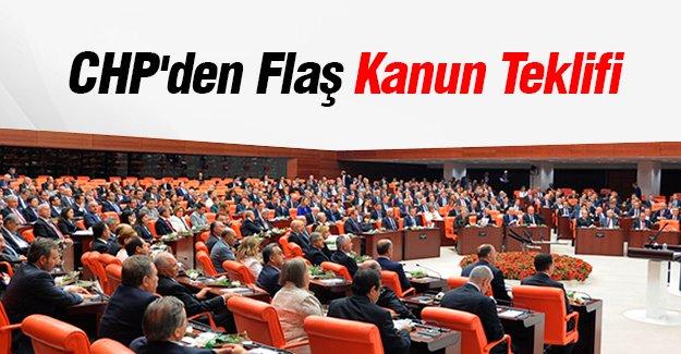 CHP'den Flaş Kanun Teklifi