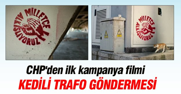 CHP'den ilk kampanya filmi