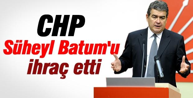 CHP Süheyl Batum'u ihraç etti