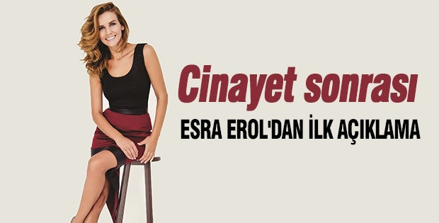 Cinayet sonrası Esra Erol'dan ilk açıklama