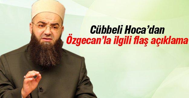 Cübbeli Hoca'dan Özgecan'la ilgili flaş açıklama